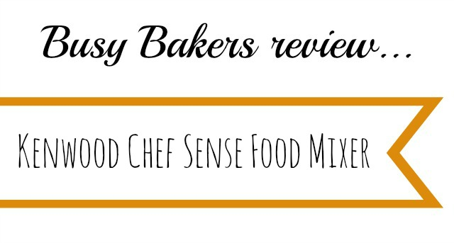 Kenwood Chef Sense Review