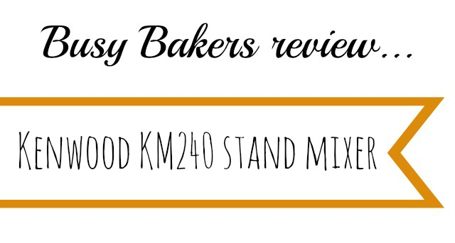 Kenwood KM240 Review